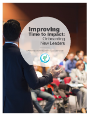Improving Time to Impact: Onboarding New Leaders