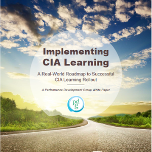Implementing CIA Learning. A Real-World Roadmap to Successful CIA Learning Rollout